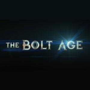 The Bolt Age