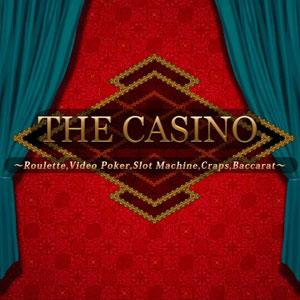The Casino Roulette, Video Poker, Slot Machines, Craps, Baccarat