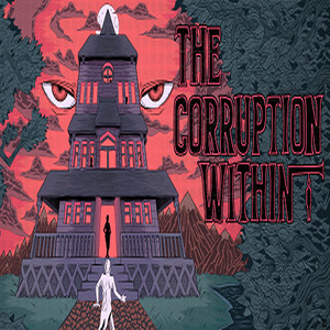 Buy The Corruption Within CD Key Compare Prices