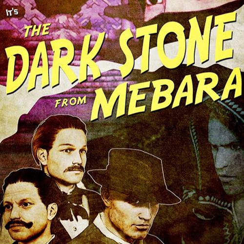The Dark Stone of Mebara
