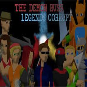 The Demon Rush Legends Corrupt