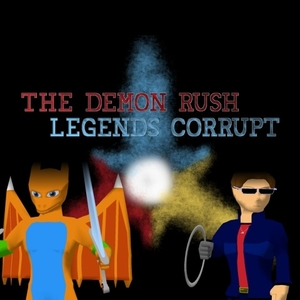 The Demon Rush Legends Corrupt