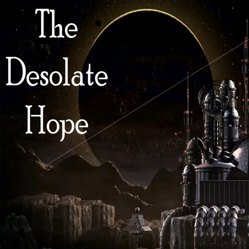 The Desolate Hope