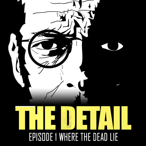 Buy The Detail Episode 1 Where the Dead Lie CD Key Compare Prices