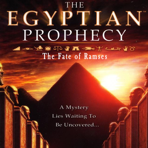 Buy The Egyptian Prophecy The Fate of Ramses CD Key Compare Prices