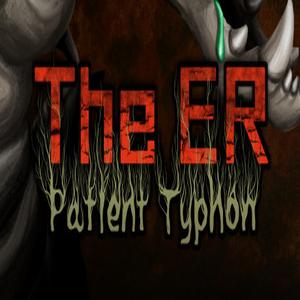 The ER Patient Typhon