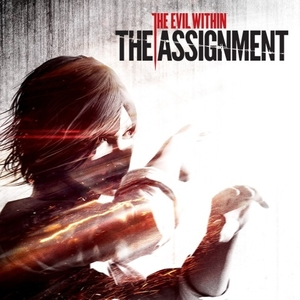 The Evil Within The Assignment