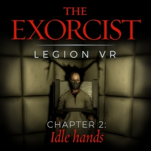 The Exorcist Legion VR Chapter 2 Idle Hands