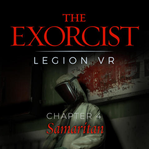 The Exorcist Legion VR Chapter 4 Samaritan