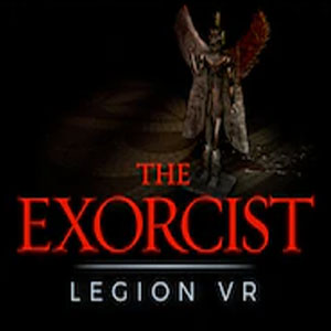 The Exorcist Legion VR Complete Series