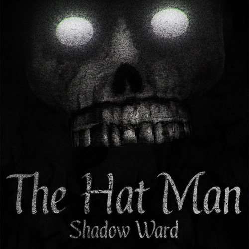 The Hat Man Shadow Ward