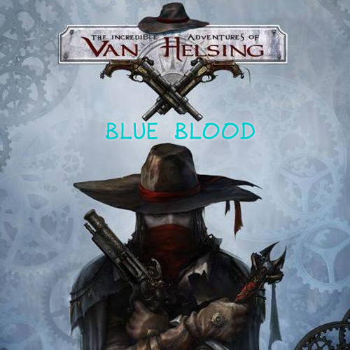 Buy The Incredible Adventures of Van Helsing Blue Blood CD Key Compare Prices