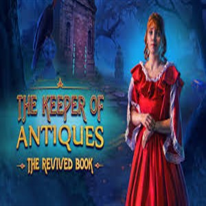The Keeper Of Antiques The Revived Book