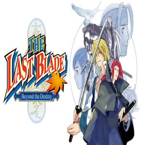 THE LAST BLADE Beyond the Destiny