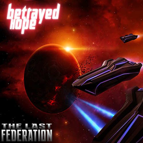 Buy The Last Federation Betrayed Hope CD Key Compare Prices