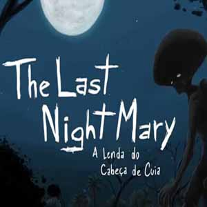 Buy The Last NightMary A Lenda do Cabeça de Cuia CD Key Compare Prices