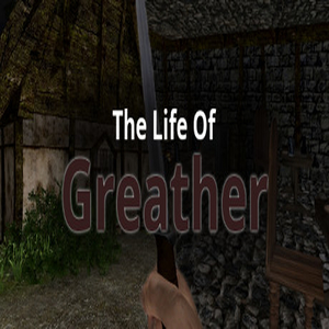 The Life Of Greather