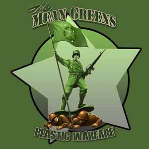 The Mean Greens Plastic Warfare
