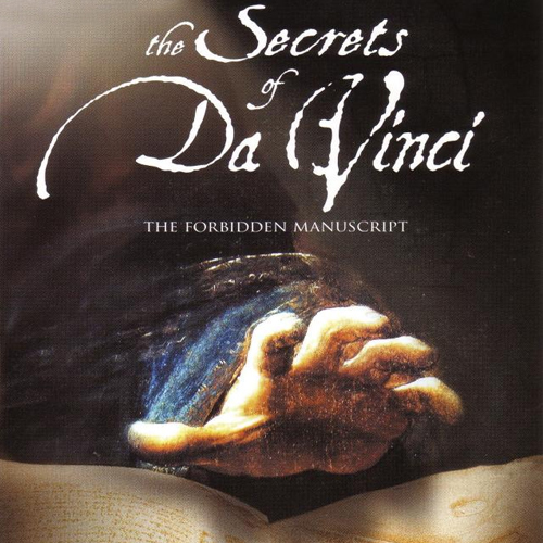 The Secrets of Da Vinci the Forbidden Manuscript
