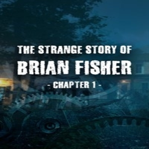 The Strange Story Of Brian Fisher Chapter 1