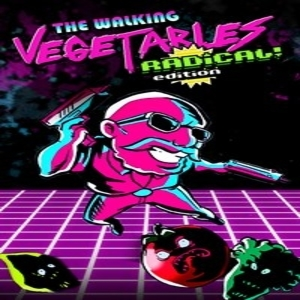 The Walking Vegetables Radical Edition