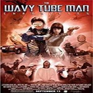 The Wavy Tube Man Chronicles