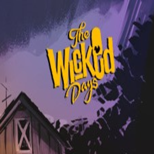 The Wicked Days