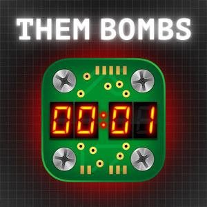 Them Bombs