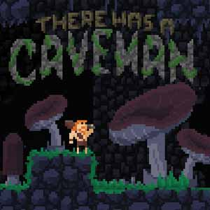 There Was a Caveman