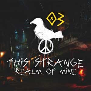 This Strange Realm Of Mine
