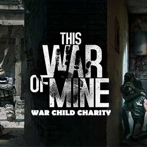 Buy This War Of Mine War Child Charity CD Key Compare Prices