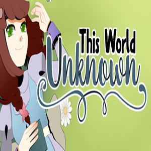 This World Unknown
