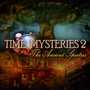 Time Mysteries The Ancient Spectres
