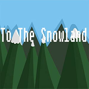 To The Snowland