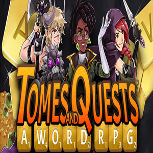 Tomes and Quests a Word RPG