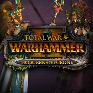Total War WARHAMMER 2 The Queen and The Crone