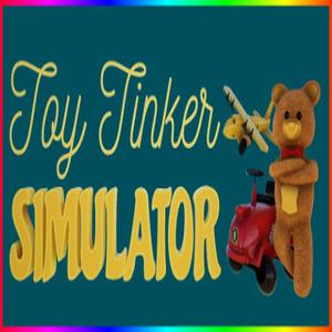 Toy Tinker Simulator