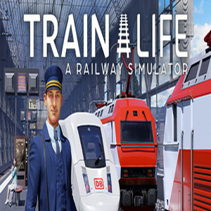 Buy Train Life A Railway Simulator CD Key Compare Prices