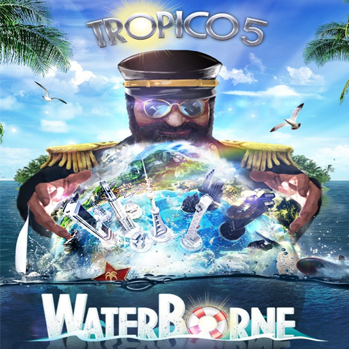 Buy Tropico 5 Waterborne CD Key Compare Prices