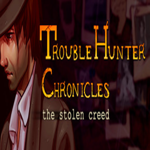 Trouble Hunter Chronicles