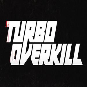 Turbo Overkill