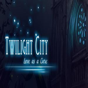 Twilight City Love as a Cure