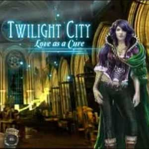 Twilight City Love as a Cure