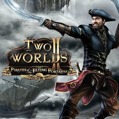 Two Worlds 2 Pirates of the Flying Fortress