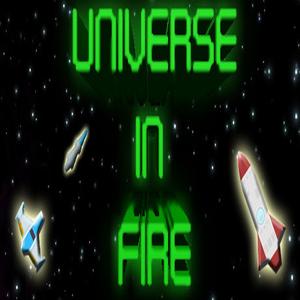 Universe in Fire