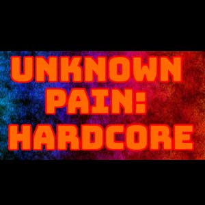 Unknown Pain Hardcore