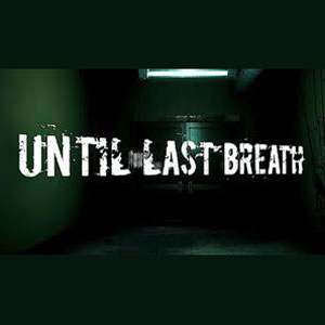 Until Last Breath