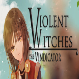 Violent Witches the Vindicator