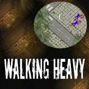 Walking Heavy