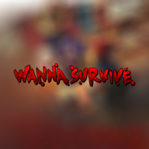 Buy Wanna Survive Nintendo Switch Compare Prices